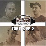 857 The Efs Ep.2