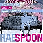 Rae Spoon I Can't Keep All Of Our Secrets
