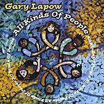 Gary Lapow All Kinds Of People