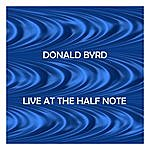 Donald Byrd Live At The Half Note