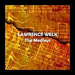 Lawrence Welk The Medleys