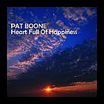 Pat Boone Heart Full Of Happiness