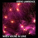Steve Lawrence When You're In Love