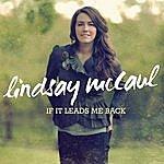 Lindsay McCaul If It Leads Me Back