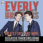 The Everly Brothers Everly Brothers - Greatest Hits The More