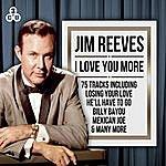 Jim Reeves Jim Reeves - I Love You More