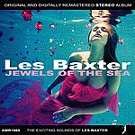 Les Baxter Jewels Of The Sea
