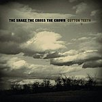 The Snake The Cross The Crown Cotton Teeth