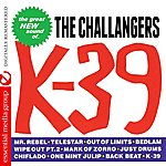 The Challengers K-39 (Remastered)