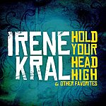Irene Kral Hold Your Head High & Other Favorites (Remastered)