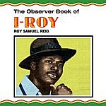 I-Roy The Observer Book Of I-Roy