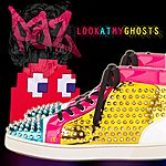 Paz Look At My Ghosts - Single