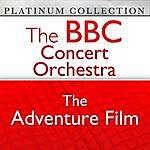 BBC Concert Orchestra The Bbc Concert Orchestra: The Adventure Film