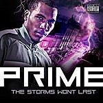 Prime The Storms Won't Last