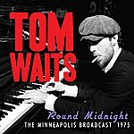 Tom Waits 'round Midnight (Live)