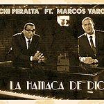 Chichi Peralta Chichi Peralta - La Hamaca De Dios (Feat. Marcos Yaroide) - Single