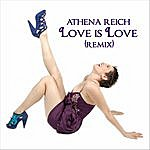 Athena Reich Love Is Love (Legion Of Many Remix)