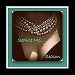 Season Seduce Me