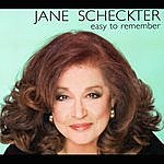 """Jane Scheckter """"Easy To Remember"""""""