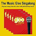 Glee Club The Glee Music Singalong