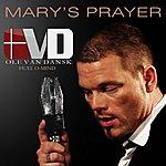 Ole Van Dansk Mary's Prayer