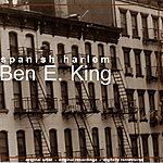 Ben E. King Spanish Harlem (Original Album)
