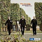 Jean-Paul Schubert, Piano Trios In B Major D28 & In B Major D 898 & In E Flat Major D 929 & Notturno D 897