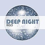 Rigo Jr. Deep Night