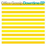 Office Gossip Downtime Ep