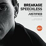 Breakage Speechless/Justified
