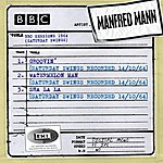 Manfred Mann Bbc Sessions (Saturday Swings Recorded 1964)