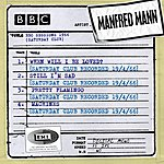 Manfred Mann Bbc Sessions (Saturday Club Recorded 1966)