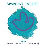 Spandau Ballet Gold (Paul Oakenfold Club Mix)