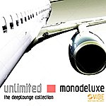 Monodeluxe Unlimited (The Deeplounge Collection)