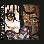 Ray Manzarek Love Her Madly