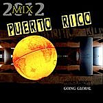 James Henry Puerto Rico (2012 Mix Going Global)