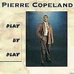 Pierre Copeland Play By Play