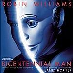 James Horner Bicentennial Man - Original Motion Picture Soundtrack