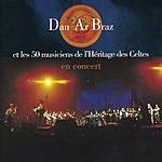 Dan Ar Braz Dan Ar Braz Et Les 50 Musiciens De L'héritage Des Celtes En Concert