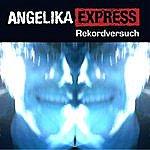 Angelika Express Rekordversuch