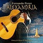 Fernando Perez Alexandria (Fantasy For Guitar & String Quartet)