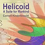 Cornell Kinderknecht Helicoid, A Suite For Mankind