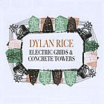 Dylan Rice Electric Grids & Concrete Towers