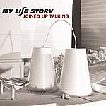 My Life Story Joined Up Talking