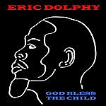 Eric Dolphy God Bless The Child