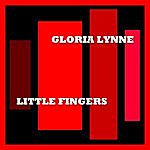 Gloria Lynne Little Fingers