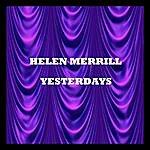 Helen Merrill Yesterdays