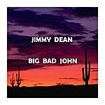 Jimmy Dean Big Bad John