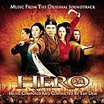 Tan Dun Hero - Music From The Original Soundtrack