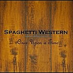 Spaghetti Western Once Upon A Time
